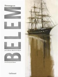 Hommage au Belem : par les peintres officiels de la Marine et les écrivains de Marine