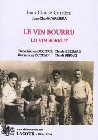 Le vin bourru. Volume 1,