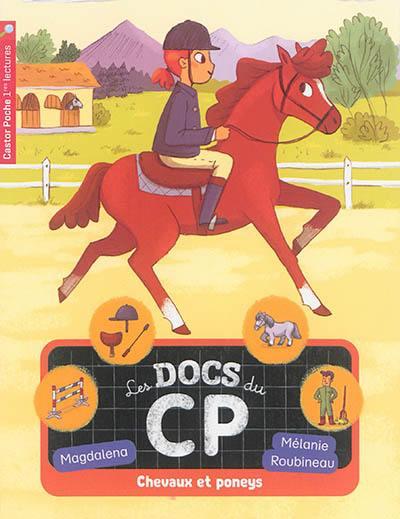 Les docs du CP. Volume 5, Chevaux et poneys
