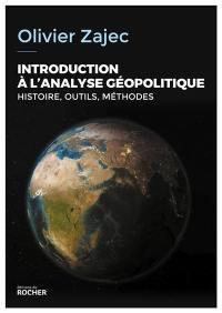 Introduction à l'analyse géopolitique