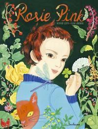 Rosie Pink et le paradis des mauvaises herbes