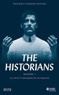 The historians : les séries TV décryptées par les historiens. Volume 1