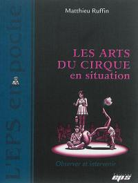 Les arts du cirque en situation