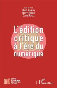 L'édition critique à l'ère du numérique
