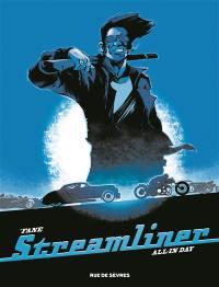 Streamliner. Volume 2, All in day