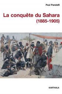La conquête du Sahara (1885-1905)