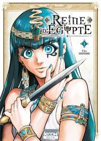 Reine d'Egypte. Volume 1,
