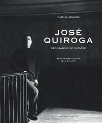 José Quiroga, décorateur de théâtre