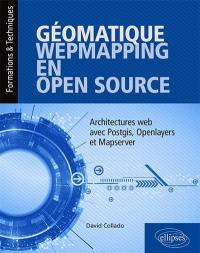 Géomatique webmapping en open source