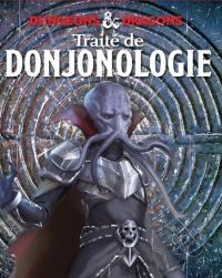Traité de donjonologie par Volothamp Geddarm : une aventure dans les Forgotten realms (les Royaumes oubliés)