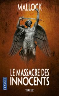 Chroniques barbares. Volume 2, Le massacre des innocents