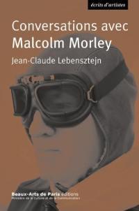 Conversations avec Malcolm Morley