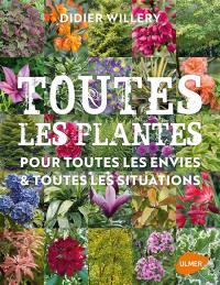 Toutes les plantes pour toutes les envies & toutes les situations