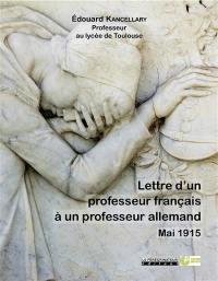 Lettre d'un professeur français à un professeur allemand : mai 1915