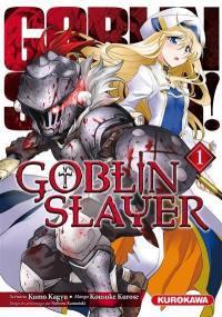 Goblin slayer. Volume 1, Goblin slayer