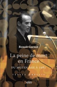 La peine de mort en France du Moyen Age à 1981