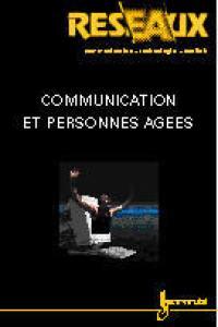 Réseaux. n° 96, Communication et personnes âgées