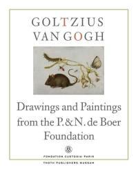 Goltzius to Van Gogh