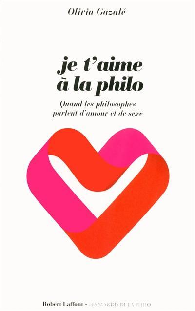 Je t'aime à la philo : quand les philosophes parlent d'amour et de sexe