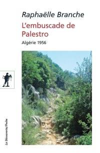 L'embuscade de Palestro : Algérie 1956