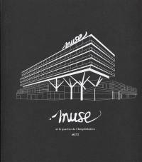 Muse et le quartier de l'Amphithéâtre