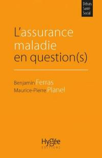 L'assurance maladie en question(s)