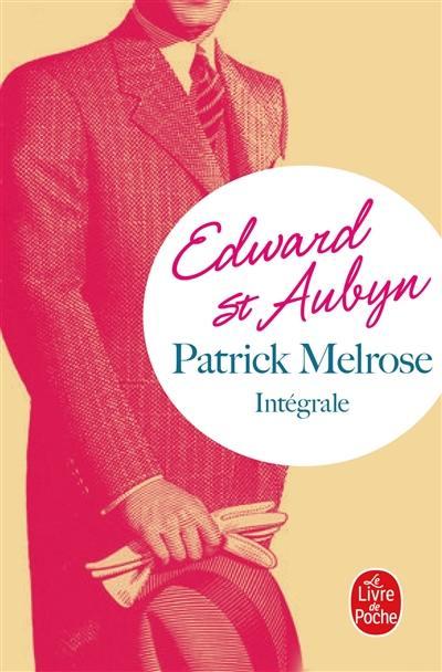 Patrick Melrose : l'intégrale