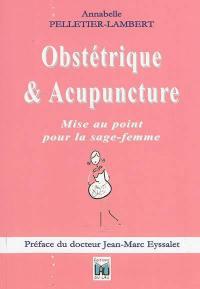 Obstétrique & acupuncture