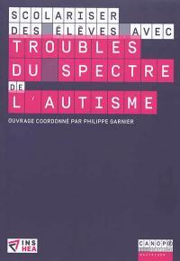 Scolariser des élèves avec troubles du spectre de l'autisme