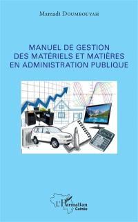 Manuel de gestion des matériels et matières en administration publique