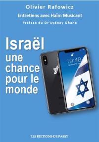 Israël une chance pour le monde