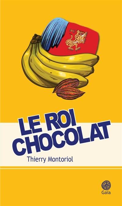 Le roi chocolat