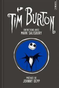 Tim Burton : entretiens avec Mark Salisbury