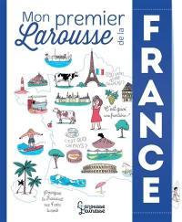 Mon premier Larousse de la France