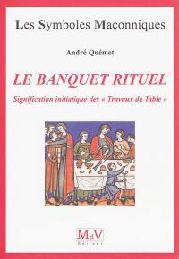 Le banquet rituel