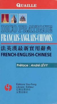 Dico pratique français-anglais-chinois = French-English-Chinese
