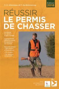 Réussir le permis de chasser