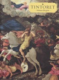 Tintoret : naissance d'un génie : exposition, Paris, Musée du Luxembourg, du 7 mars au 1er juillet 2018