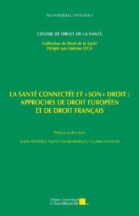 La santé connectée et son droit : approches de droit européen et de droit français