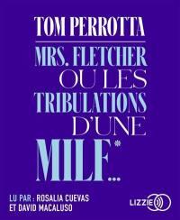 Mrs Fletcher ou Les tribulations d'une MILF...