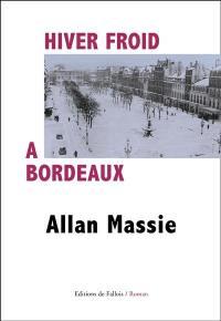 Hiver froid à Bordeaux