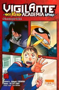 Vigilante, my hero academia illegals. Volume 5, En route pour Osaka !