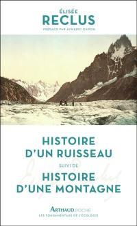 Histoire d'un ruisseau; Suivi de Histoire d'une montagne