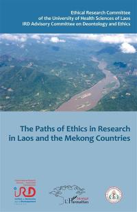 The paths of ethics in research in Laos and the Mekong countries