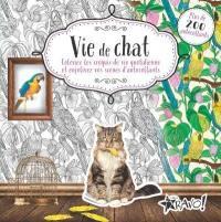 Vie de chat  : coloriez les croquis de vie quotidienne et enjolivez vos scènes d'autocollants