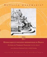 Bulletin monumental. n° 175-4, Hydraulique et fontaines ornementales en France : autour de Tommaso Francini, 1572-1651