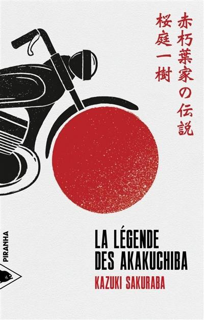 La légende des Akakuchiba