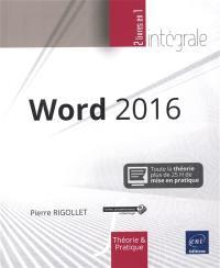 Word 2016 : l'intégrale