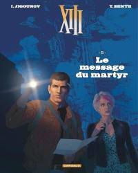 XIII. Volume 23, Le message du martyr