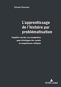 L'apprentissage de l'histoire par problématisation